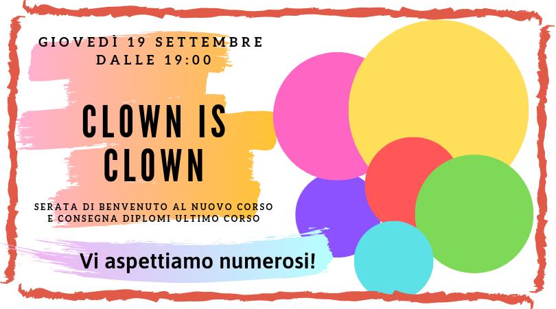 Clown is Clown – Inizio e Fine